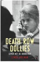 Death row dollies