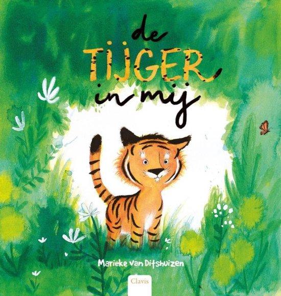 Boek cover De tijger in mij van Marieke van Ditshuizen (Hardcover)