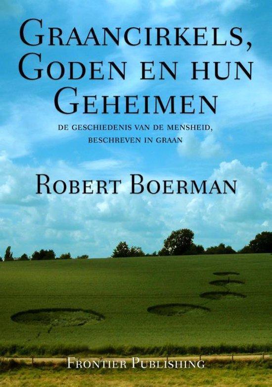 Graancirkels, goden en hun geheimen - R.J. Boerman pdf epub