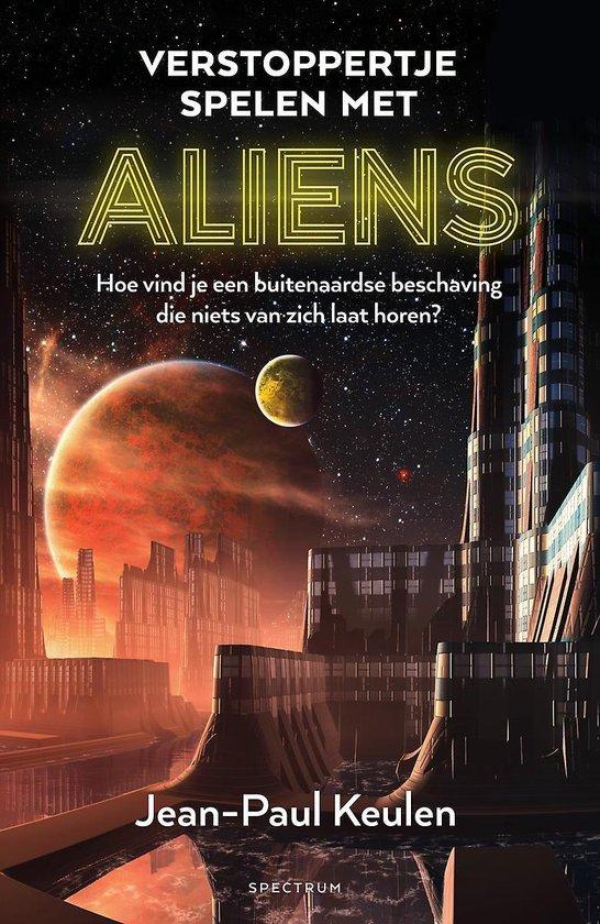 Keulen, J: Verstoppertje spelen met aliens