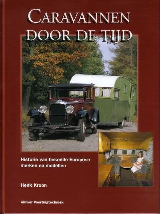 CARAVANNEN DOOR DE TIJD - Kroon | Fthsonline.com