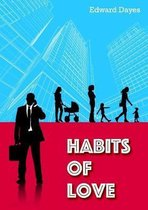Habits Of Love