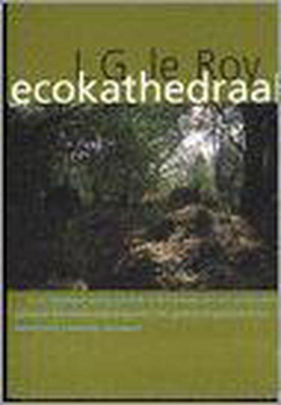 Ecokathedraal - Louis G. Le Roy | Fthsonline.com