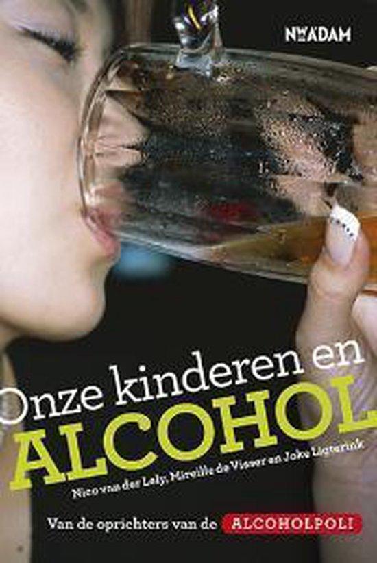 Onze kinderen en alcohol - Nico van der Lely pdf epub