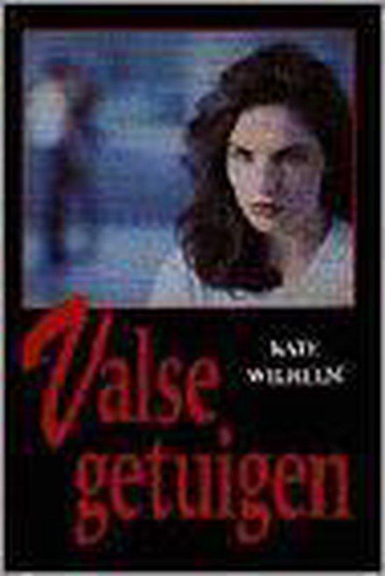Valse getuigen - Kate Wilhelm  