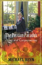 Boek cover The Persian Paradox Allies and Consequences van Michael Reen