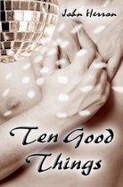 Ten Good Things