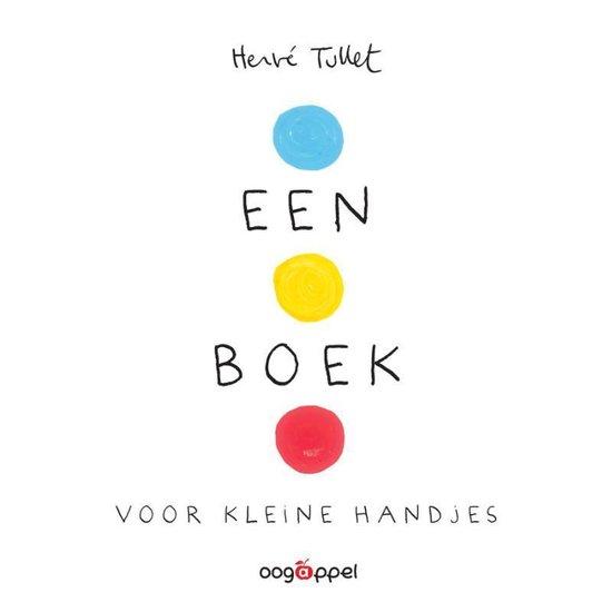 Een boek voor kleine handjes - Hervé Tullet |