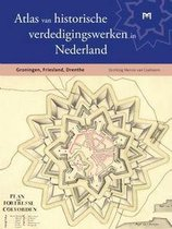 Boek cover Atlas van historische verdedigingswerken in Nederland van T. De Kruijf