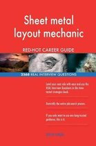 Sheet Metal Layout Mechanic Red-Hot Career Guide; 2568 Real Interview Questions
