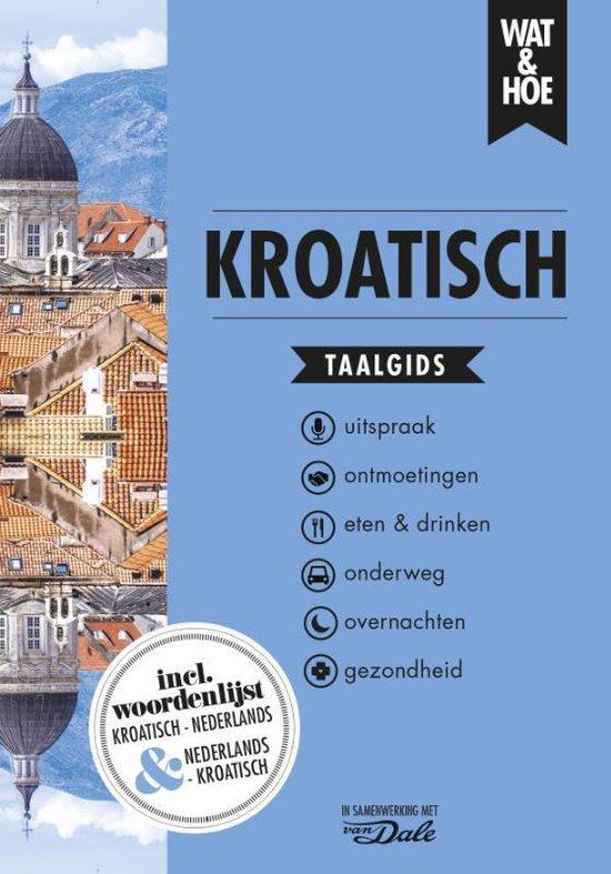 Wat & Hoe taalgids - Kroatisch - Wat & Hoe Taalgids pdf epub