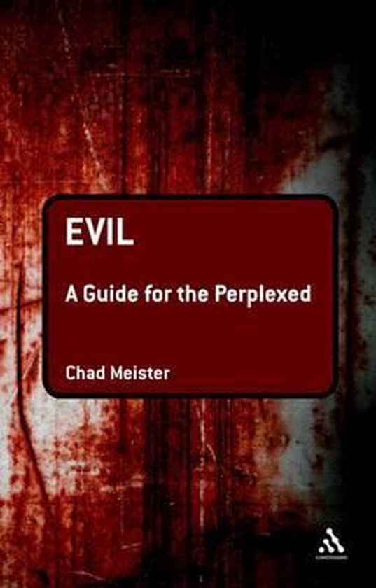 Boek cover Evil: A Guide for the Perplexed van Professor Chad V. Meister (Onbekend)