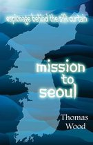 Mission to Seoul