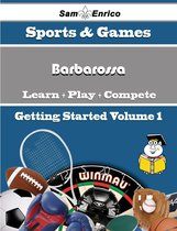A Beginners Guide to Barbarossa (Volume 1)