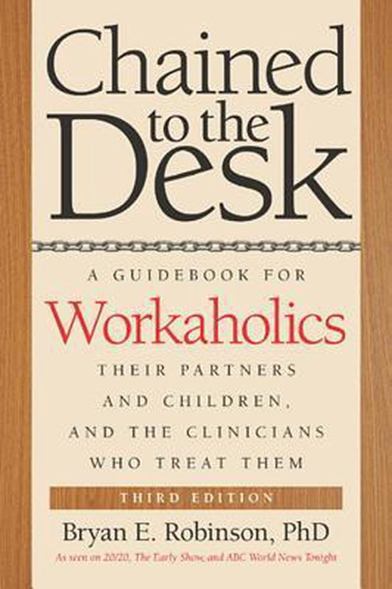 Chained to the Desk (Third Edition)