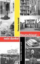Boek cover Deutschland - nein danke van Thomas Arnold