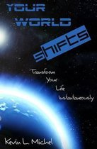 Your World Shifts