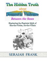 Omslag The Hidden Truth about Domestic Violence between the Sexes