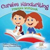 Cursive Handwriting Practice Workbook