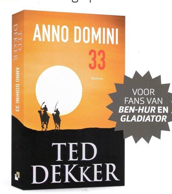 Boek cover Anno Domini 33 van Ted Dekker (Paperback)