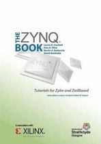 The Zynq Book Tutorials for Zybo and Zedboard