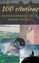 100 citations incontournables de la pensee taoiste