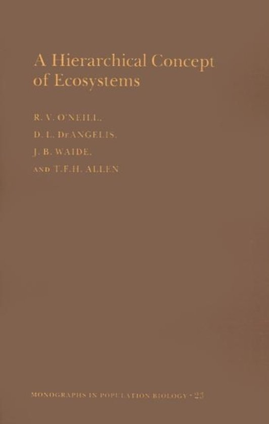 Boek cover A Hierarchical Concept of Ecosystems. (MPB-23), Volume 23 van Robert V. ONeill (Paperback)