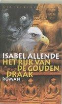 Het rijk van de gouden draak. Jaguar en Adelaar trilogie deel 2