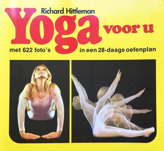 Yoga voor u - Richard Hittleman |