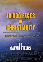10,000 Faces of Christianity