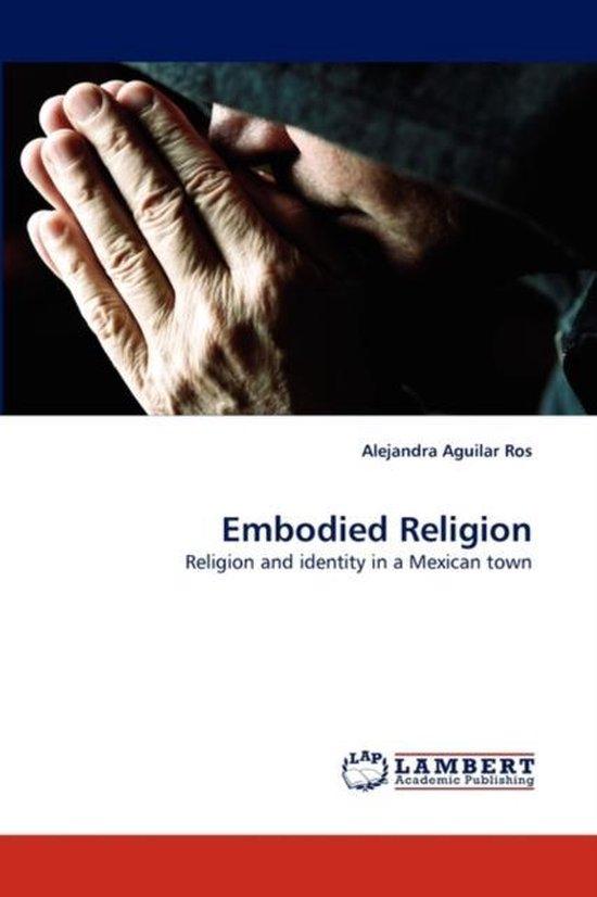 Embodied Religion