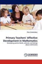 Primary Teachers' Affective Development in Mathematics