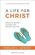 Boek cover A Life for Christ van Dwight L. Moody