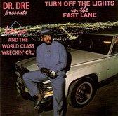 Dr. Dre presents: Lonzo & World Class Wreckin Cru