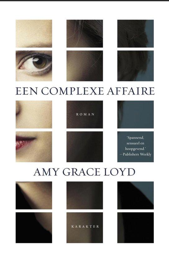 Een complexe affaire - Amy Grace Loyd  