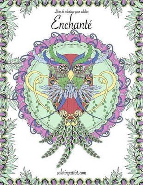 Livre de Coloriage Enchant Pour Adultes 1