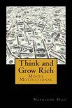 Think and Grow Rich: Self-help and Motivational book inspired by Andrew Carnegie's and other millionaires' sucess stories