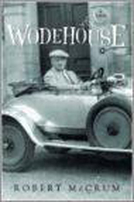 Boek cover Wodehouse van Robert Mccrum (Hardcover)
