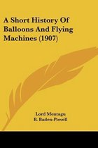 A Short History of Balloons and Flying Machines (1907)