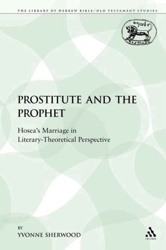 Boek cover The Prostitute and the Prophet van Professor Yvonne Sherwood (Paperback)