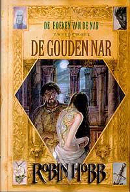 De boeken van de Nar - 2 - De gouden Nar - Robin Hobb pdf epub