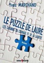 Le Puzzle de Laure Ou Les Chemins Du Courage Et de La Lachete