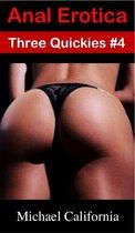 Anal Erotica: Three Quickies #4