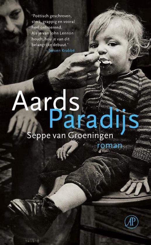 Aards Paradijs - Seppe van Groeningen  
