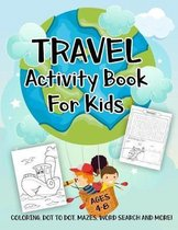 Travel Activity Book for Kids Ages 4-8