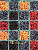 Oh Berries! Boxes of Fresh Picked Berries. Composition Book