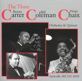 Carter Benny & Bill - The Three C's