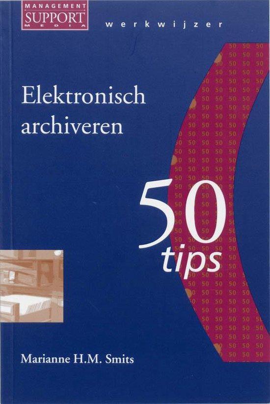 Elektronisch Archiveren - P.G.J.C. Vos |