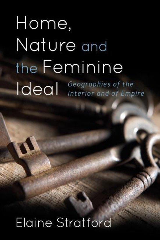 Afbeelding van Home, Nature, and the Feminine Ideal