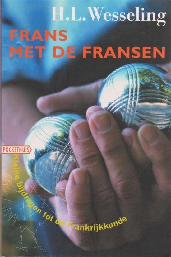 Frans Met De Fransen - H.L. Wesseling  